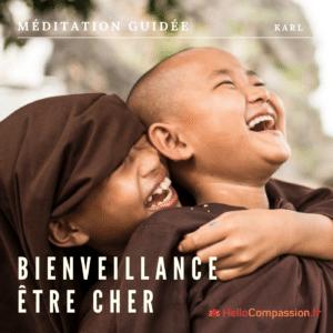Méditation bienveillance être cher