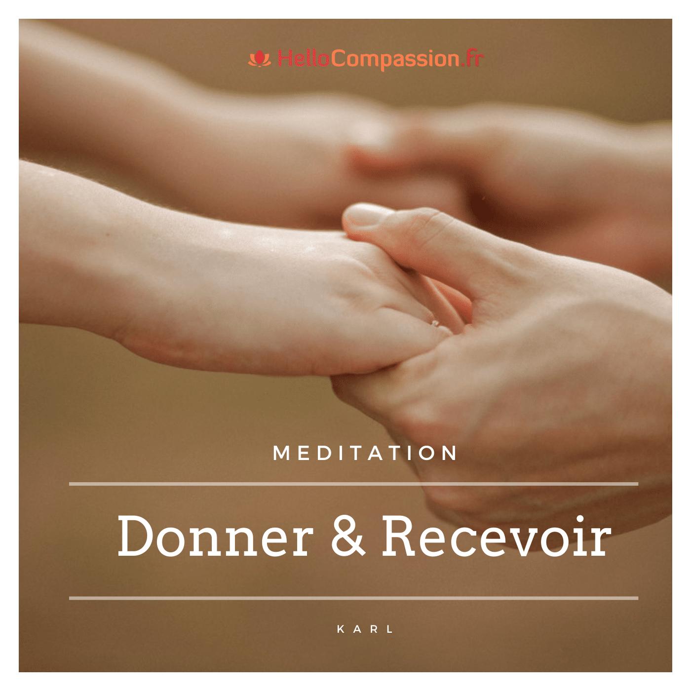 Méditation donner et recevoir