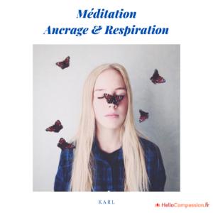 Méditation ancrage et respiration